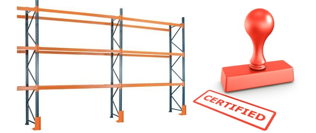 Safe Pallet Racking – Is Your Pallet Racking Certified?