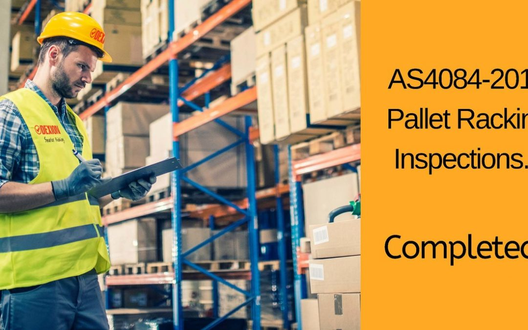 Are You Aware of AS4084-2012 Pallet Racking Inspections? Racking Inspections Are A Compliance Issue.